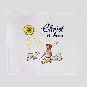 Christ Is Born Throw Blanket