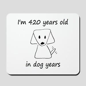 60 dog years 6 - 2 Mousepad