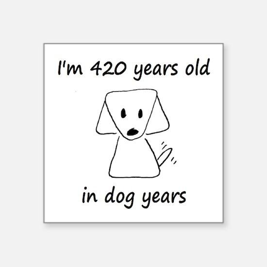 60 dog years 6 - 2 Sticker