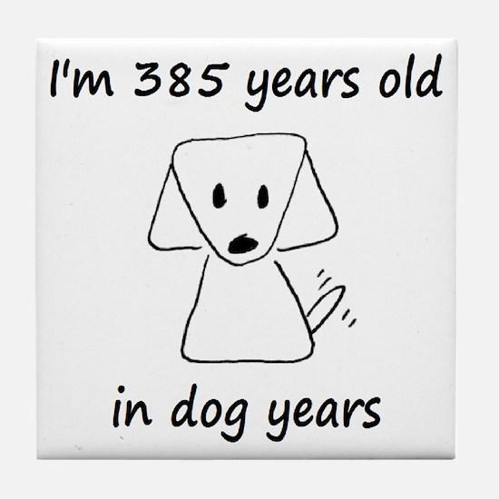 55 dog years 6 - 2 Tile Coaster