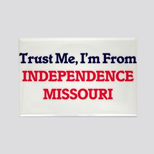 Trust Me, I'm from Independence Missouri Magnets