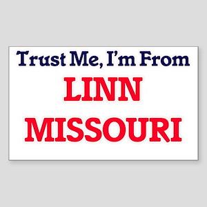Trust Me, I'm from Linn Missouri Sticker