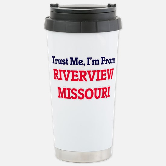 Trust Me, I'm from Rive Stainless Steel Travel Mug