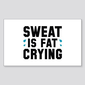 Sweat Is Fat Crying Sticker (Rectangle)