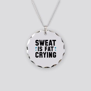 Sweat Is Fat Crying Necklace Circle Charm