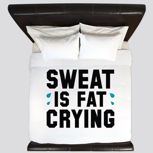 Sweat Is Fat Crying King Duvet