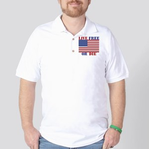 Live Free Or Die Golf Shirt