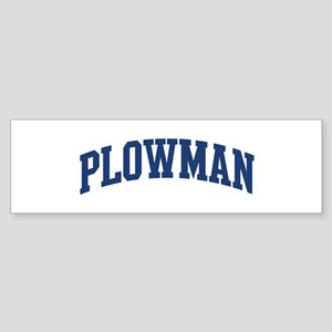 PLOWMAN design (blue) Bumper Sticker