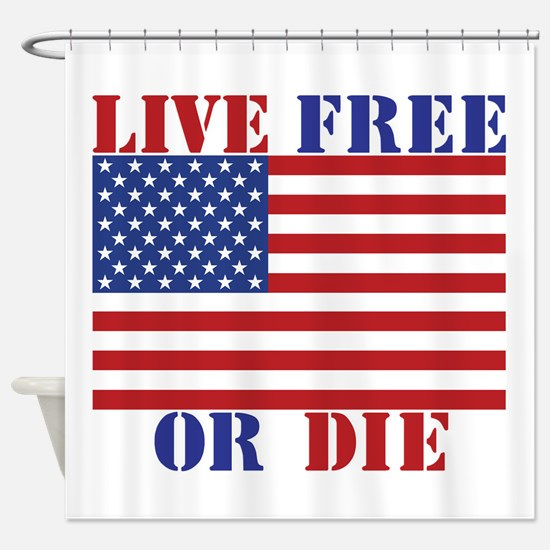 Live Free Or Die Shower Curtain