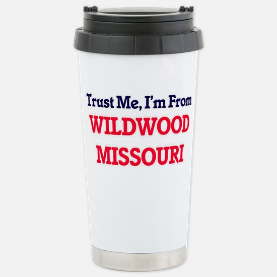 Trust Me, I'm from Wild Stainless Steel Travel Mug
