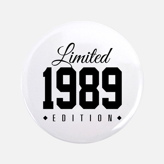 Limited Edition 1989 Button