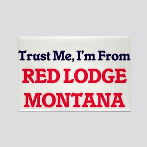 Trust Me, I'm from Red Lodge Montana Magnets
