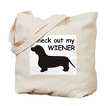 Check Out My Wiener Tote Bag