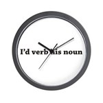 I'd Verb His Noun Wall Clock