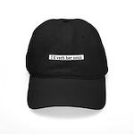 I'd Verb Her Noun Black Cap