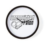 Unconvicted Felon Wall Clock