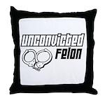 Unconvicted Felon Throw Pillow