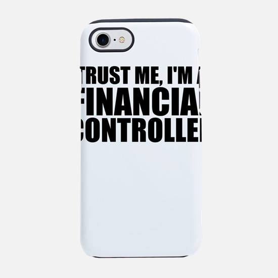 Trust Me, I'm A Financial Controller iPhone 8/