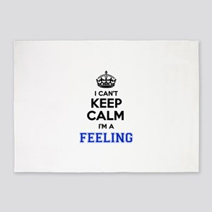 I can't keep calm Im FEELING 5'x7'Area Rug
