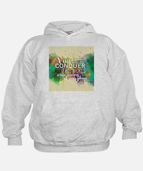 Conquer the World Hoodie