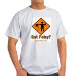 Foley Flagger Sign Light T-Shirt