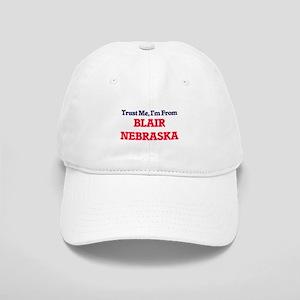 Trust Me, I'm from Blair Nebraska Cap