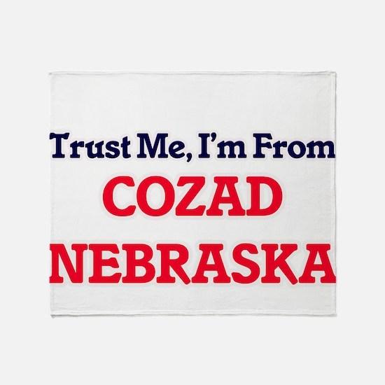 Trust Me, I'm from Cozad Nebraska Throw Blanket