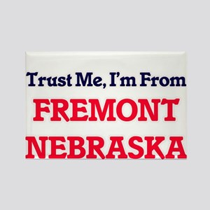 Trust Me, I'm from Fremont Nebraska Magnets