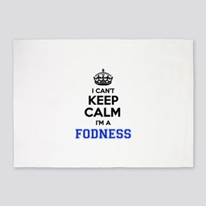 I can't keep calm Im FODNESS 5'x7'Area Rug