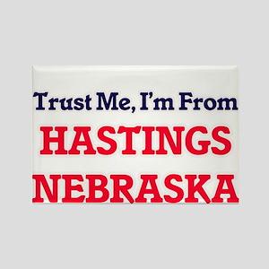 Trust Me, I'm from Hastings Nebraska Magnets