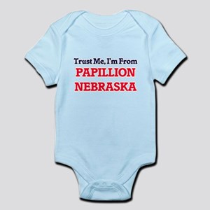 Trust Me, I'm from Papillion Nebraska Body Suit