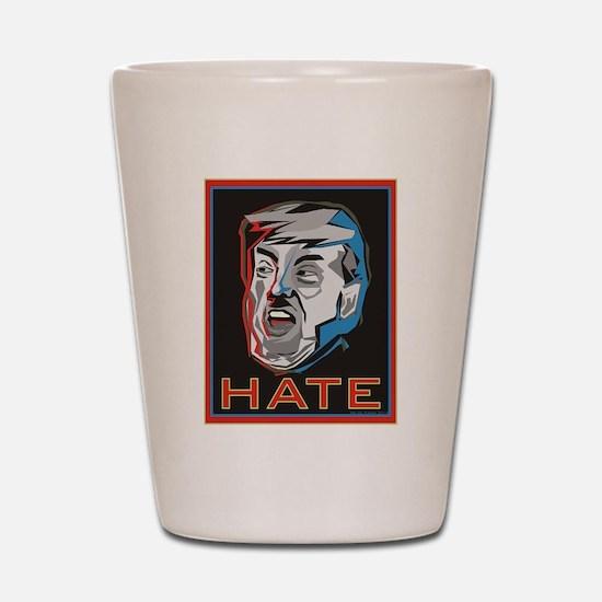 Hate Trump Shot Glass