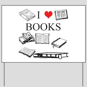 I (heart) Books Yard Sign