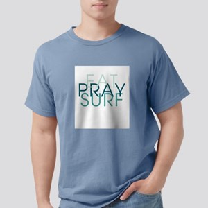 Eat Pray Surf - T-Shirt