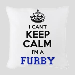 I can't keep calm Im FURBY Woven Throw Pillow
