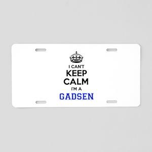 I can't keep calm Im GADSEN Aluminum License Plate