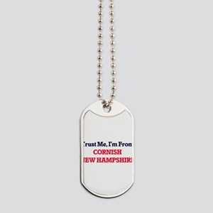 Trust Me, I'm from Cornish New Hampshire Dog Tags