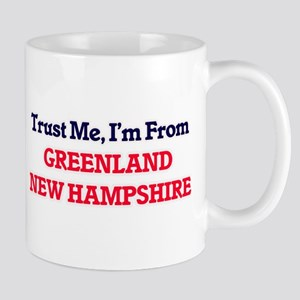 Trust Me, I'm from Greenland New Hampshire Mugs