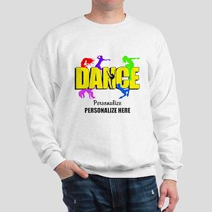 Dance Custom Sweatshirt