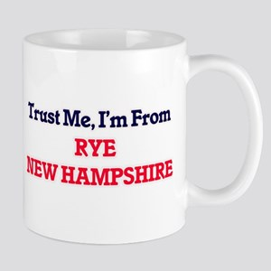 Trust Me, I'm from Rye New Hampshire Mugs