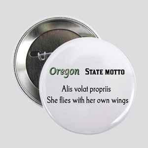 """Oregon State Motto 2.25"""" Button"""