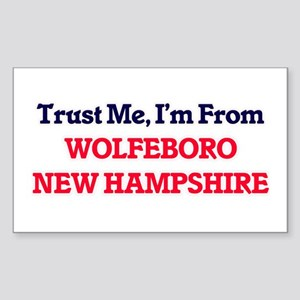 Trust Me, I'm from Wolfeboro New Hampshire Sticker