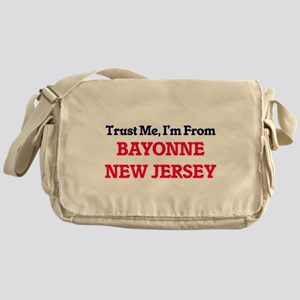 Trust Me, I'm from Bayonne New Jerse Messenger Bag