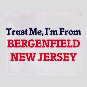 Trust Me, I'm from Bergenfield New J Throw Blanket
