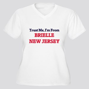 Trust Me, I'm from Brielle New J Plus Size T-Shirt