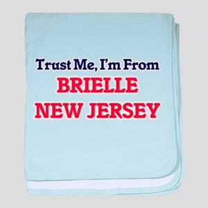 Trust Me, I'm from Brielle New Jersey baby blanket