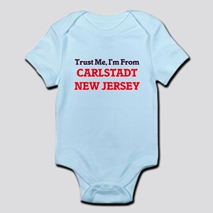 Trust Me, I'm from Carlstadt New Jersey Body Suit