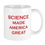 Science Made America Great Mugs
