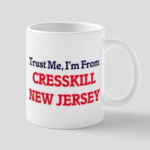 Trust Me, I'm from Cresskill New Jersey Mugs