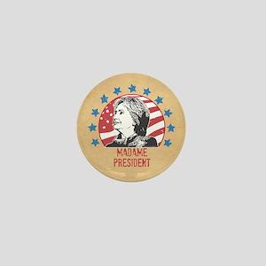 Madame President Mini Button